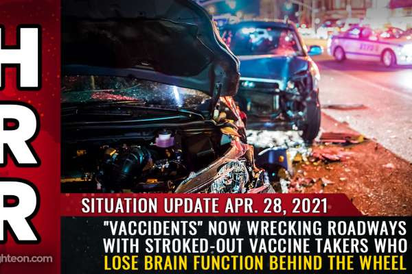 """""""Vaccidents"""" now wrecking roadways with stroked-out vaccine takers who lose brain function behind the wheel"""